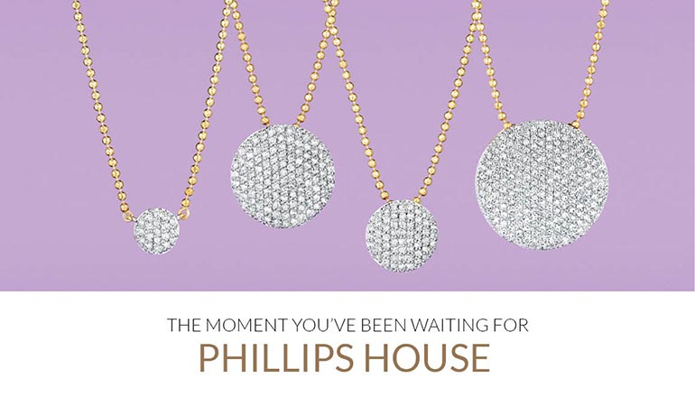 Phillips House Jewelry - The Moment You've Been Waiting For